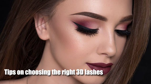 Tips on choosing the right 3D lashes